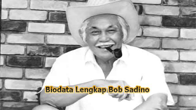 Biodata Lengkap Bob Sadino – Pengusaha Sukses Indonesia